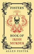 Foster's book of Irish murder