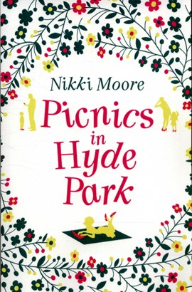 Picnics in Hyde Park by Nikki Moore