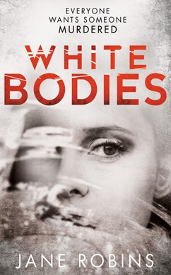 White Bodies TPB by Jane Robins