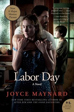 Labor Day Movie Tie- In Edition by Joyce Maynard