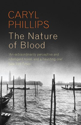 The nature of blood by Caryl Phillips