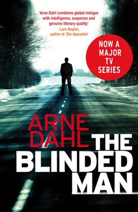 The blinded man by Arne Dahl