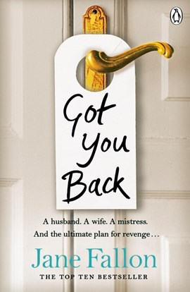 Got you back by Jane Fallon