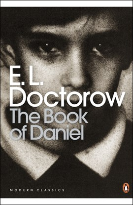 The book of Daniel by E. L Doctorow