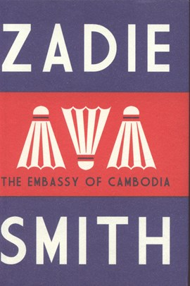 Embassy of Cambodia  H/B by Zadie Smith
