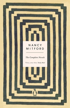 The complete novels by Nancy Mitford