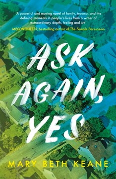 Book cover of Ask Again Yes book by Mary Beth Keane