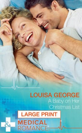 A baby on her Christmas list by Louisa George