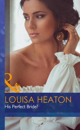 His perfect bride? by Louisa Heaton