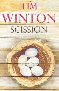Scission by Tim Winton