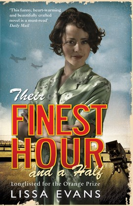 Their finest hour and a half by Lissa Evans