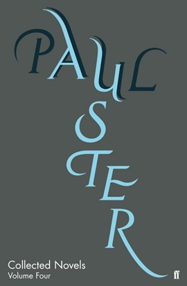 Collected novels. Volume four by Paul Auster