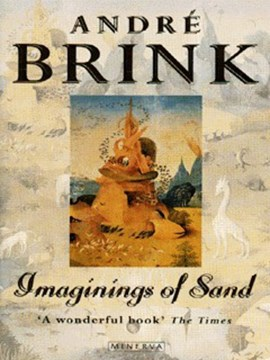 Imaginings of sand by André Brink