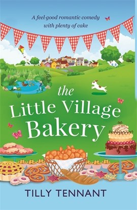 The little village bakery by Tilly Tennant