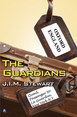 The Guardians by J.I.M. Stewart