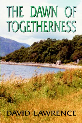The dawn of togetherness by David Lawrence