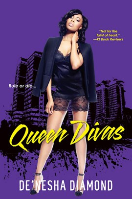 Queen divas by De'nesha Diamond