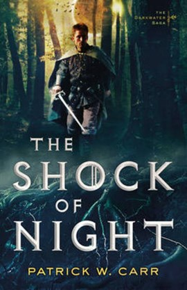 The shock of night by Patrick W. Carr
