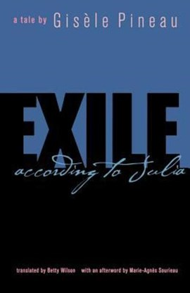 Exile according to Julia by Gisele Pineau