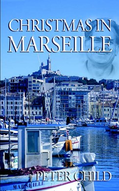 Christmas in Marseille by Peter Child