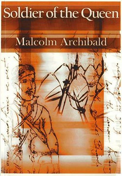 Soldier of the Queen by Malcolm Archibald