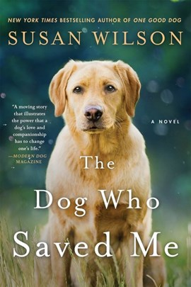 The dog who saved me by Susan Wilson
