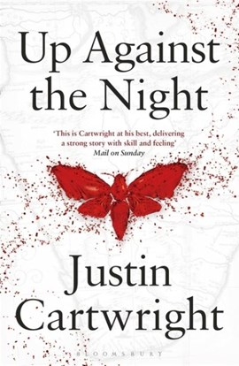 Up against the night by Justin Cartwright