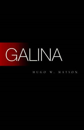 Galina by Hugo W Matson