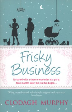 Frisky Business  P/B by Clodagh Murphy