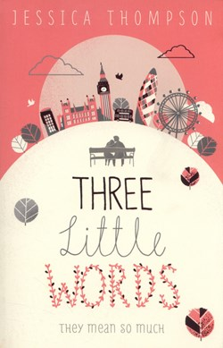 Three Little Words  P/B by Jessica Thompson
