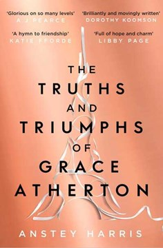 The truths and triumphs of Grace Atherton by Anstey Harris