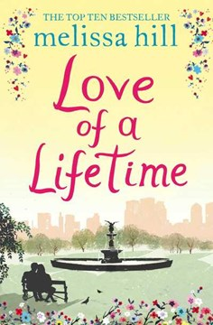 Love of a lifetime by Melissa Hill