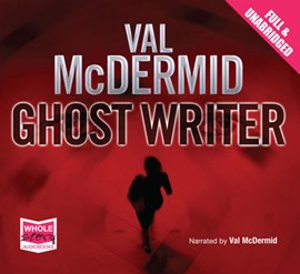 Ghost Writer by Val McDermid
