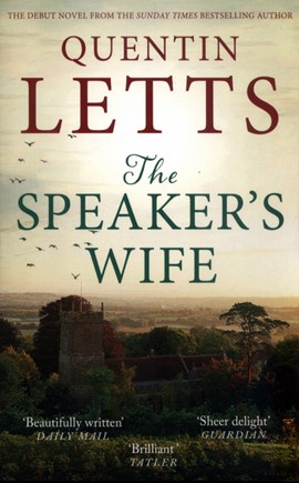 The speaker's wife by Quentin Letts