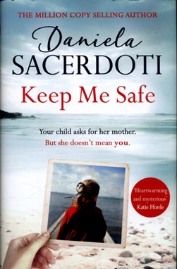 Keep me safe by Daniela Sacerdoti