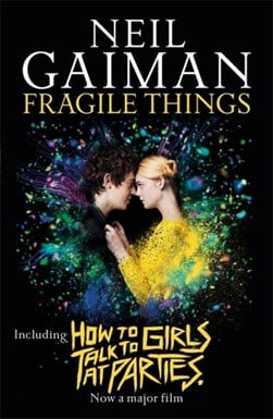 Fragile things by Neil Gaiman