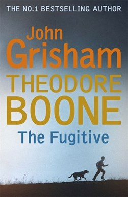 The fugitive by John Grisham
