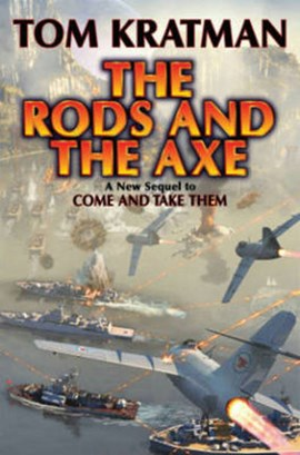The rods and the axe by Tom Kratman