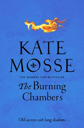 Burning Chambers TPB by Kate Mosse