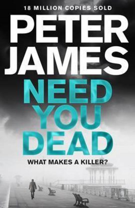 Need You Dead TPB by Peter James