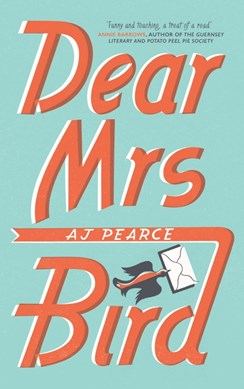 Dear Mrs Bird TPB by A. J Pearce