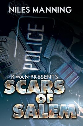 K'wan presents Scars of Salem by Niles Manning