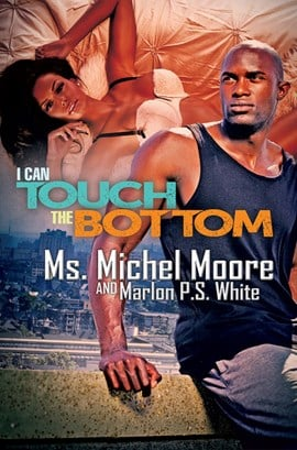 I can touch the bottom by Michel Moore