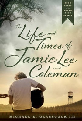 The life and times of Jamie Lee Coleman by Michael E. Glasscock III