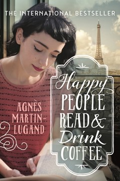 Happy people read & drink coffee by Agnès Martin-Lugand