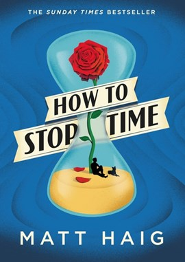 How To Stop Time TPB by Matt Haig
