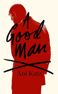 Book cover of A Good Man book by Ani Katz
