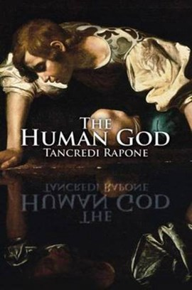The human god by Tancredi Rapone