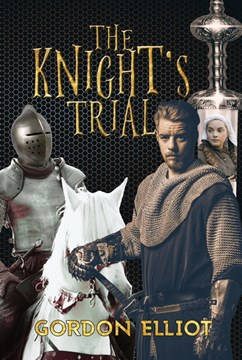 The Knight's Trial by Gordon Elliot