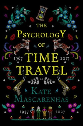 Psychology Of Time Travel TPB by Kate Mascarenhas